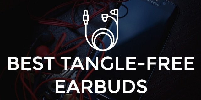 Best tangle free earbuds