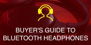 Bluetooth headphones buying guide