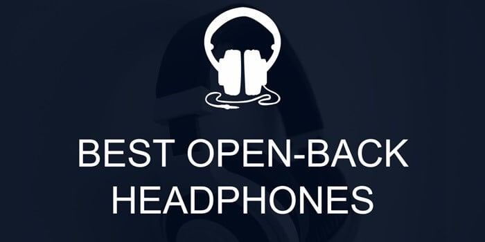 Best open back headphones