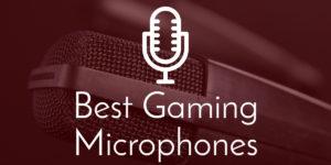 Best gaming mics