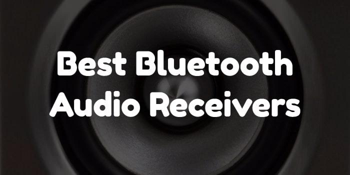 Best bluetooth audio receivers