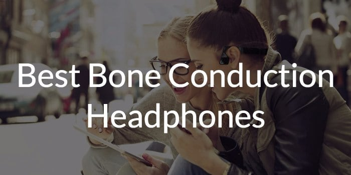 Best bone conduction headphones