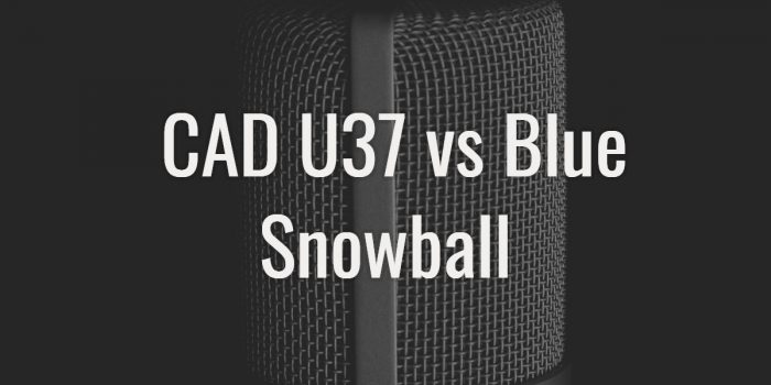 Cad u37 vs blue snowball