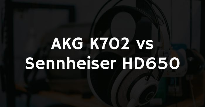 Akg k702 vs sennheiser hd650