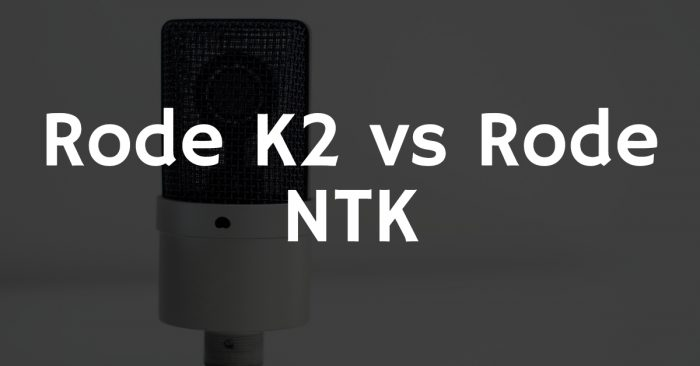 Rode k2 vs rode ntk