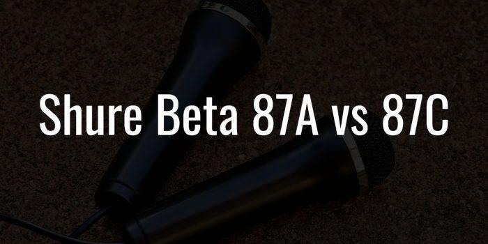 Shure beta 87a vs 87c