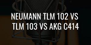 Neumann tlm 102 vs neumann tlm 103 vs akg c414
