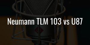 Neumann tlm 103 vs u87