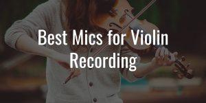 Violin mics