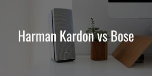 Harman kardon vs bose