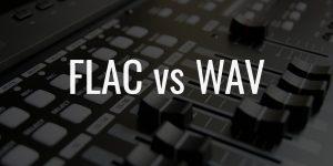 Flac vs wav